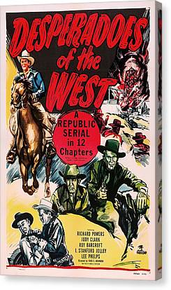 Desperadoes Of The West 1950 Canvas Print by Mountain Dreams