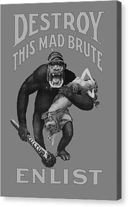 Destroy This Mad Brute - Enlist - Wwi Canvas Print by War Is Hell Store