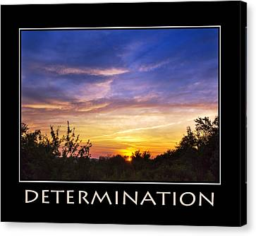 Determination Inspirational Motivational Poster Art Canvas Print by Christina Rollo