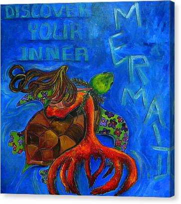 Discover Your Inner Mermaid Canvas Print by Patti Schermerhorn