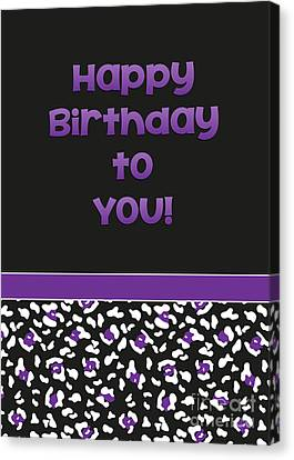Canvas Print featuring the digital art Dk Purple Leopard Birthday by JH Designs