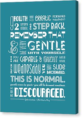 Do Not Be Discouraged Canvas Print by Megan Romo
