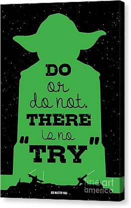 Do Or Do Not There Is No Try. - Yoda Movie Minimalist Quotes Poster Canvas Print by Lab No 4 The Quotography Department