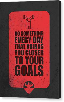 Do Something Every Day Gym Motivational Quotes Poster Canvas Print by Lab No 4