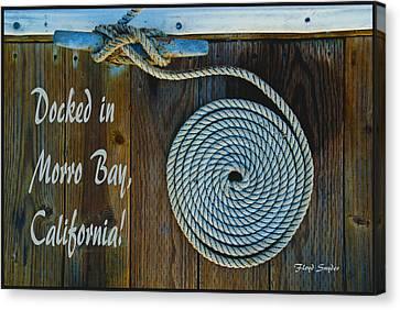 Docked In Morro Bay California Canvas Print