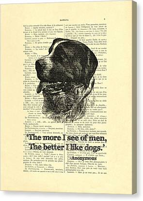 Dog Quote Art Print, I Like Dogs Canvas Print by Madame Memento