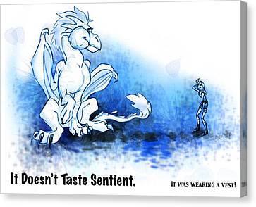 Don't Eat It If It's Sentient Canvas Print