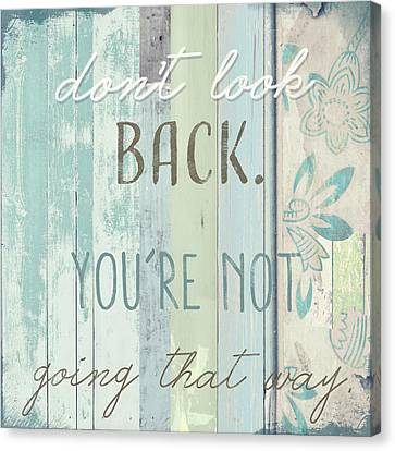 Don't Look Back  Canvas Print by Mindy Sommers