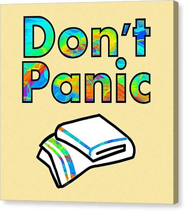Decor Canvas Print - Don't Panic by Anastasiya Malakhova