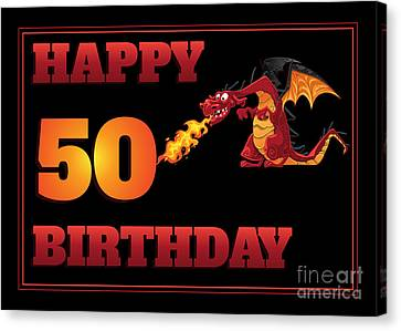 Canvas Print featuring the digital art Dragon 50th Birthday by JH Designs