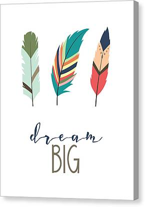 Dream Big Canvas Print by Jaime Friedman