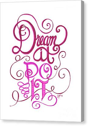 Canvas Print featuring the drawing Dream It Do It by Cindy Garber Iverson