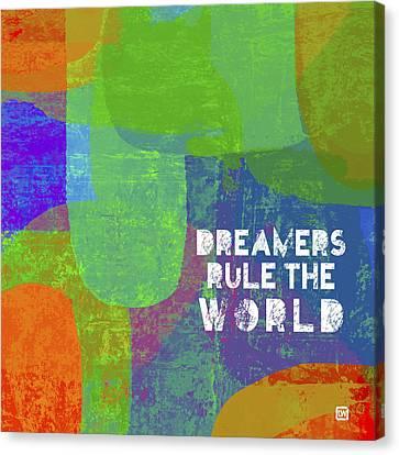 Dreamers Rule Canvas Print by Lisa Weedn