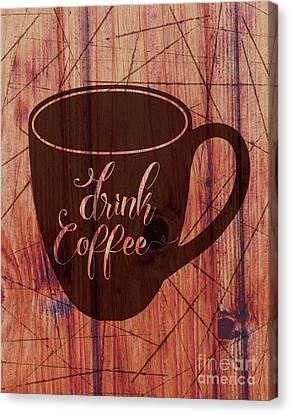 Coffee Shop Canvas Print - Drink Coffee 01 by Bobbi Freelance