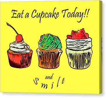 Eat A Cupcake Today . And Smile Canvas Print by Wingsdomain Art and Photography