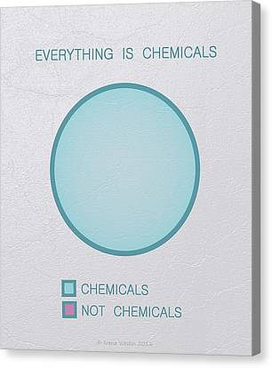 Everything Is Chemicals Canvas Print by Ivana Westin