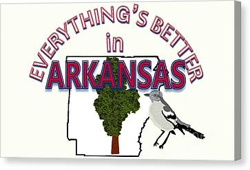 Everything's Better In Arkansas Canvas Print by Pharris Art