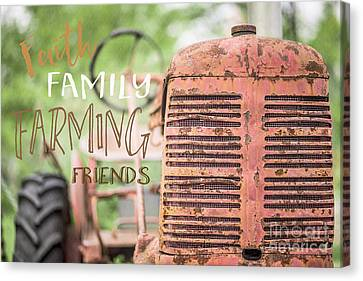 Faith Family Farming Friends Canvas Print