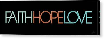 Faith-hope-love 2 Canvas Print by Shevon Johnson