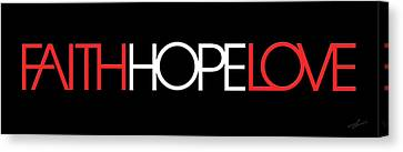 Faith-hope-love 3 Canvas Print by Shevon Johnson