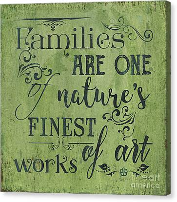 Saying Canvas Print - Families Are... by Debbie DeWitt