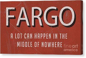 Fargo Movie Tagline Tee Canvas Print by Edward Fielding