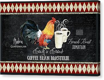 Farm Fresh Rooster 6 - Coffee Bean Roasterie French Roast Canvas Print by Audrey Jeanne Roberts