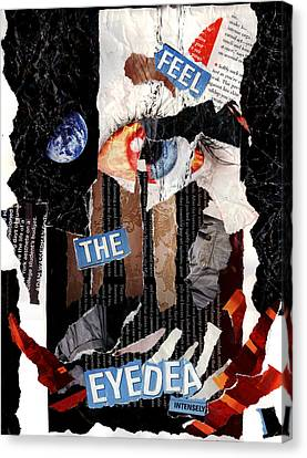Feel The Eyedea Canvas Print by Lindsey Cormier