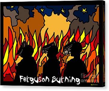 Ferguson Burning Iv Canvas Print by Art by MyChicC