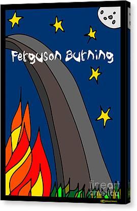 Ferguson Burning IIi Canvas Print by Art by MyChicC