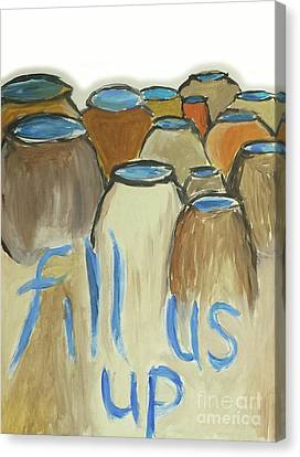 Fill Us Up Canvas Print