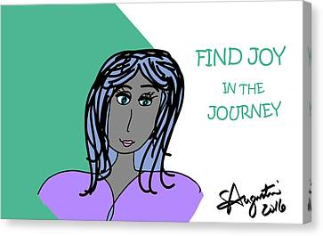 Lead The Life Canvas Print - Find Joy In The Journey by Sharon Augustin
