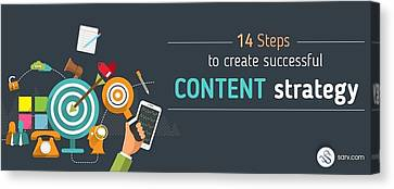 Find Out A Way Of Success By These 14 Steps Of Content Srategy Canvas Print by Marsha Sarv