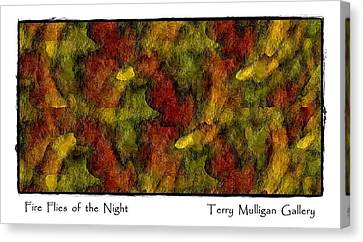 Fire Flies Of The Night Canvas Print by Terry Mulligan