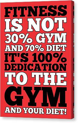 Fitness Is Not Half Gym And Full Diet Gym Motivational Quotes Poster Canvas Print