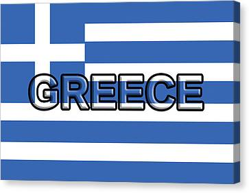 Flag Of Greece With Text Canvas Print by Roy Pedersen