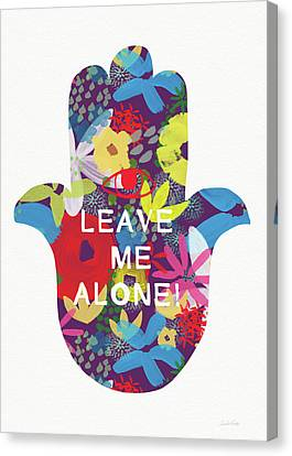 Hebrew Canvas Print - Floral Leave Me Alone Hamsa-art By Linda Woods by Linda Woods