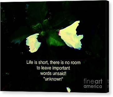 Flowers And Quote Canvas Print by Debra Lynch