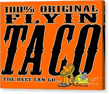Flyin Taco 005 Canvas Print