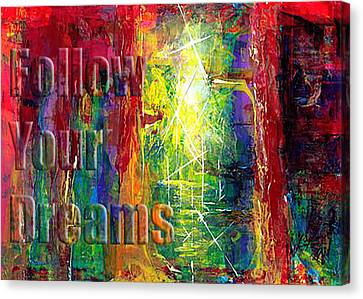 Follow Your Dreams Embossed Canvas Print