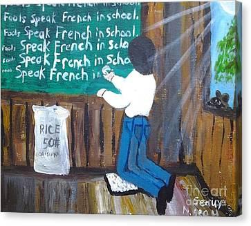 Fools Speak French In School Canvas Print by Seaux-N-Seau Soileau