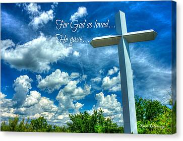 For God So Loved He Gave The Cross Canvas Print