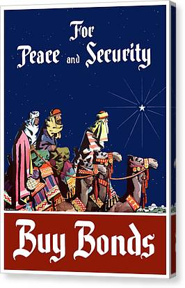 For Peace And Security - Buy Bonds Canvas Print by War Is Hell Store