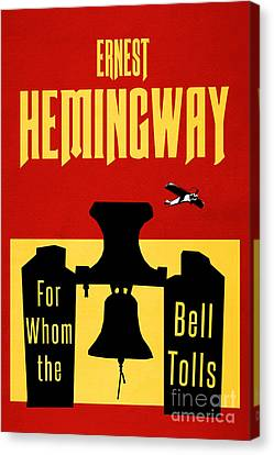 For Whom The Bell Tolls Book Cover Poster Art 2 Canvas Print by Nishanth Gopinathan