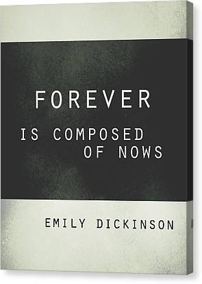 Canvas Print - Forever Emily Dickinson Quote by Ann Powell