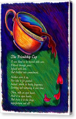 Friendship Cup Canvas Print by Anne Nye