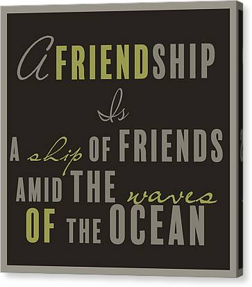Friendship Quotes Canvas Prints (Page #9 of 12) | Fine Art ...