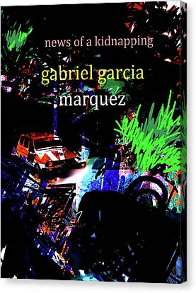 Garcia Marquez Kidnapping Poster  Canvas Print