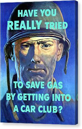 Gas Conservation Ww2 Poster Canvas Print by War Is Hell Store