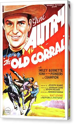 Singing Canvas Print - Gene Autry In The Old Corral 1936 by Mountain Dreams